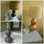 How to Paint a Glazed Ceramic Lamp Tutorial - Fry Sauce and Grits