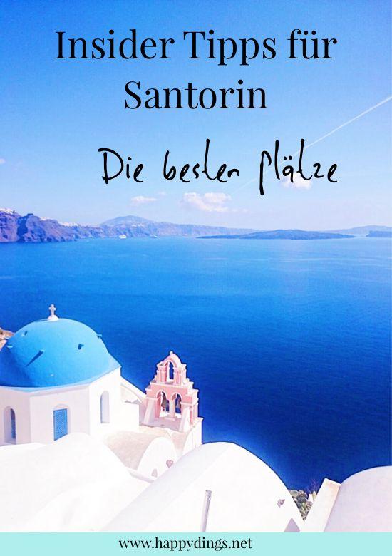 Reisetipps: die schönsten Sehenswürdigkeiten in Santorin in Griechenland. Die besten Plätze und Geheimtipps für Santorini. Reisebericht und Fotos.