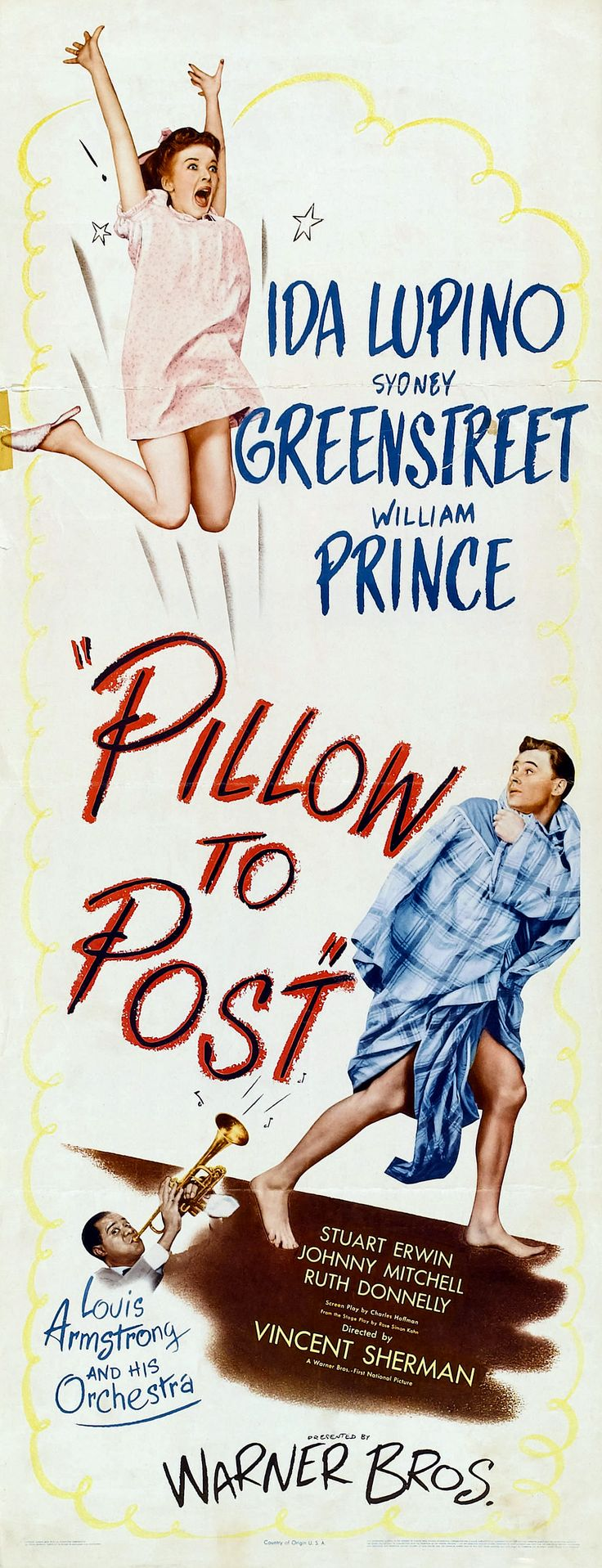 Pillow to Post (1945) Stars: Ida Lupino, Sydney Greenstreet, William Prince, Stuart Erwin, Louis Armstrong ~ Director: Vincent Sherman