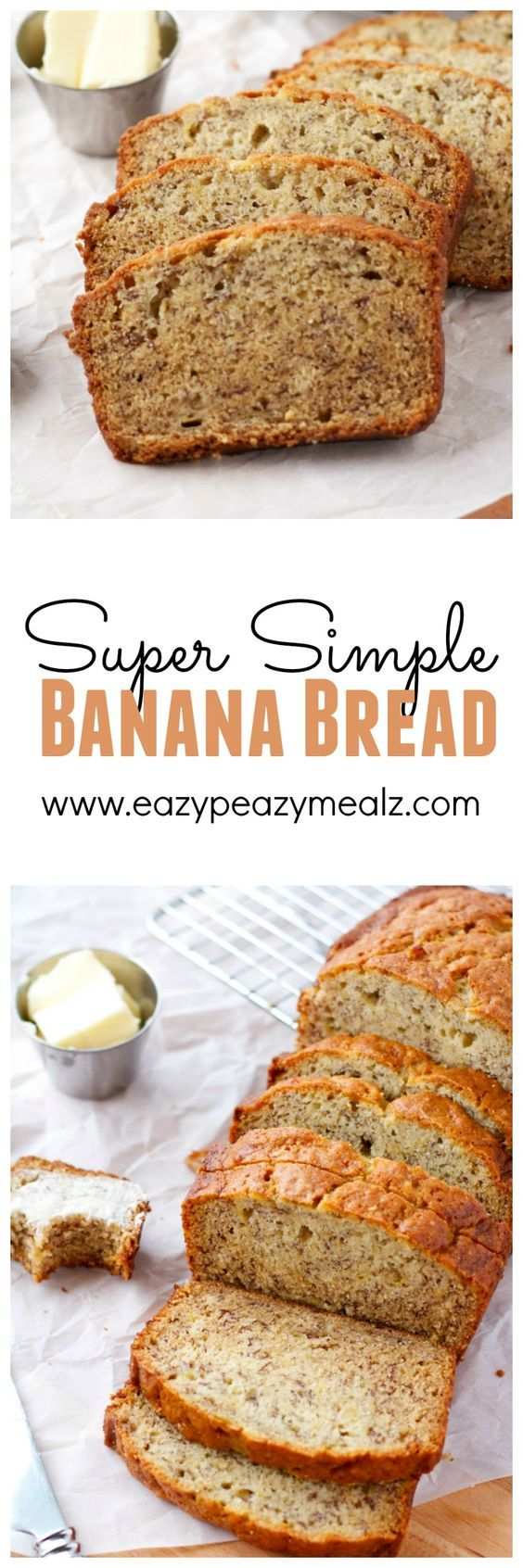 Super Simple Banana Bread: the easiest and best banana bread! You don't even need a mixer and it turns out awesome every time! - Eazy Peazy Mealz