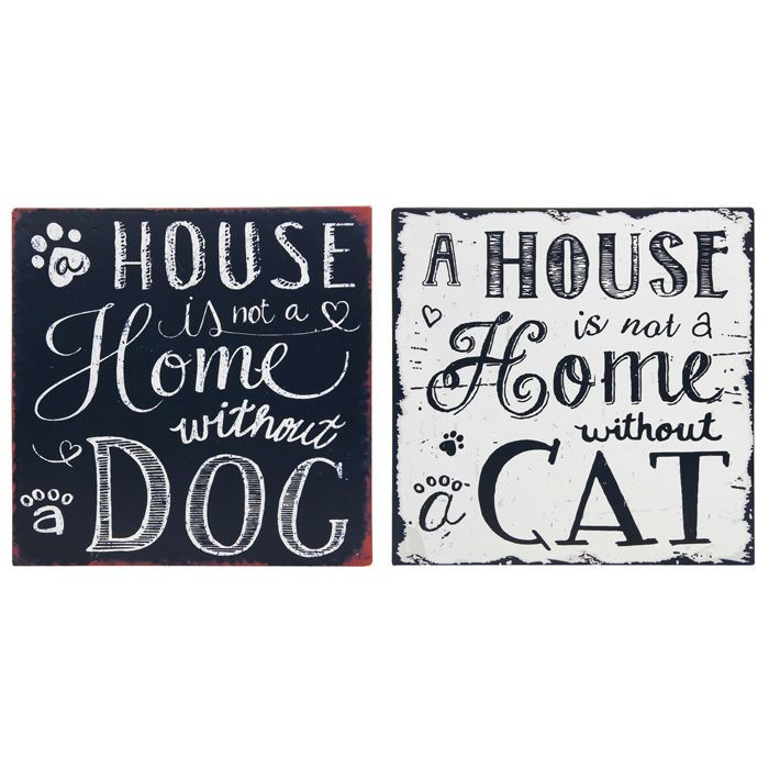 """Vintage Style Metal Plaque   """"A House Is Not A Home Without A Dog"""""""