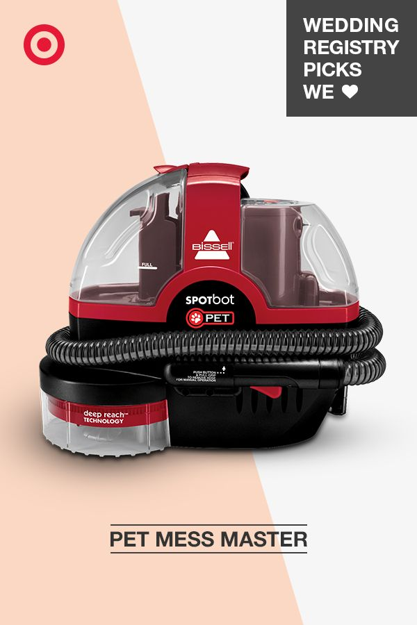 add the bissell spotbot pet carpet cleaner to your wedding registry to keep carpets rugs - Bissell Pet Carpet Cleaner