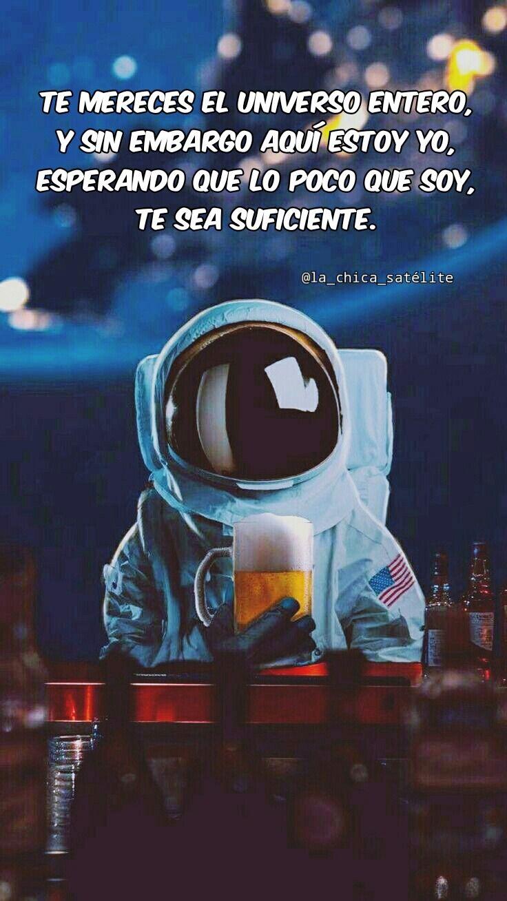 Frases Astronauta Ladyblue Hombreespacial