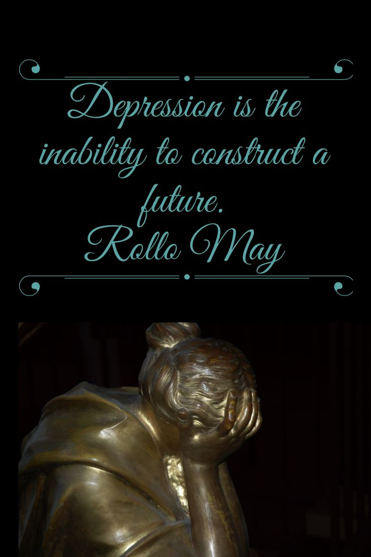 Rollo May's quote about depression. Psicoterapia. Psychotherapy.