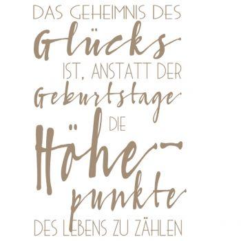Holzstempel Das Geheimnis Des Glücks Ist, Anstatt Der Geburtstage Die  Höhepunkte Des Lebens Zu Zählen. Stempelholzgrösse: 100 X 70 Mm Alle Unsere  Stempel ...