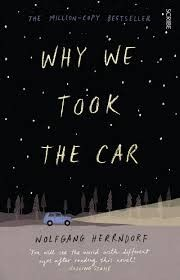 Why We Took the Car, by Wolfgang Herrndorf. Mike Klingenberg is a troubled fourteen-year-old from a disfunctional family in Berlin who thinks of himself as boring, so when a Russian juvenile delinquent called Tschick begins to pay attention to him and include Mike in his criminal activities, he is excited - until those activities lead to disaster on the autobahn.