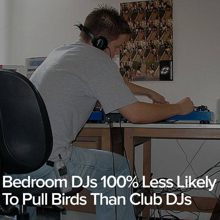 Bedroom DJs 100% Less Likely To Pull Birds Than Club DJs