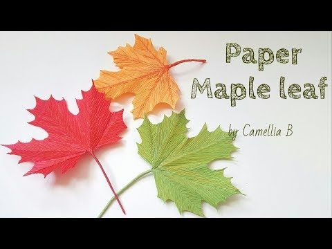 DIY- How to make paper autumn leaf (Maple) from crepe paper - Easy and realistic - YouTube