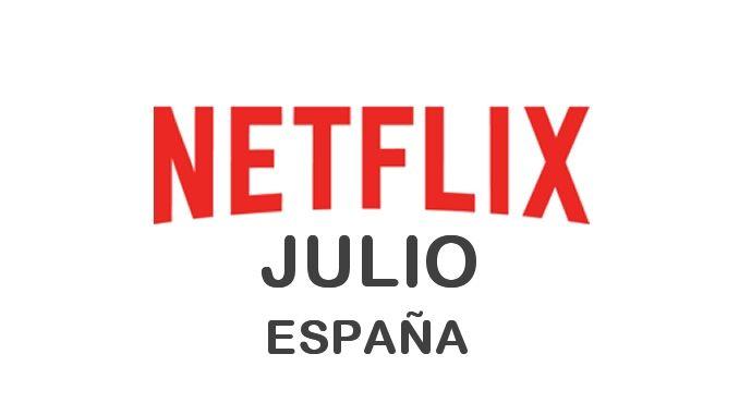 Estrenos de Netflix en España para Julio 2017 - http://netflixenespanol.com/2017/07/03/estrenos-netflix-espana-julio-2017/