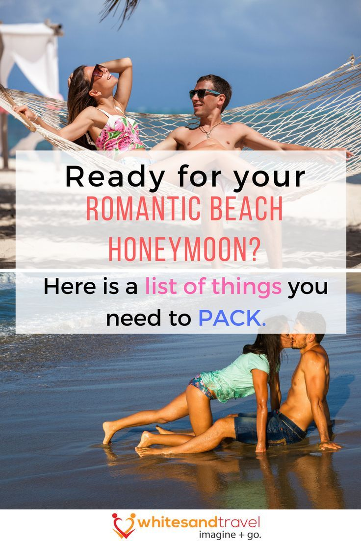 Planning to take a romantic getaway with the spouse for your Honeymoon. Here is a list of all the things you need to pack for your once in a lifetime experience.  #honeymoonbliss #honeymoonfund #beachhoneymoon