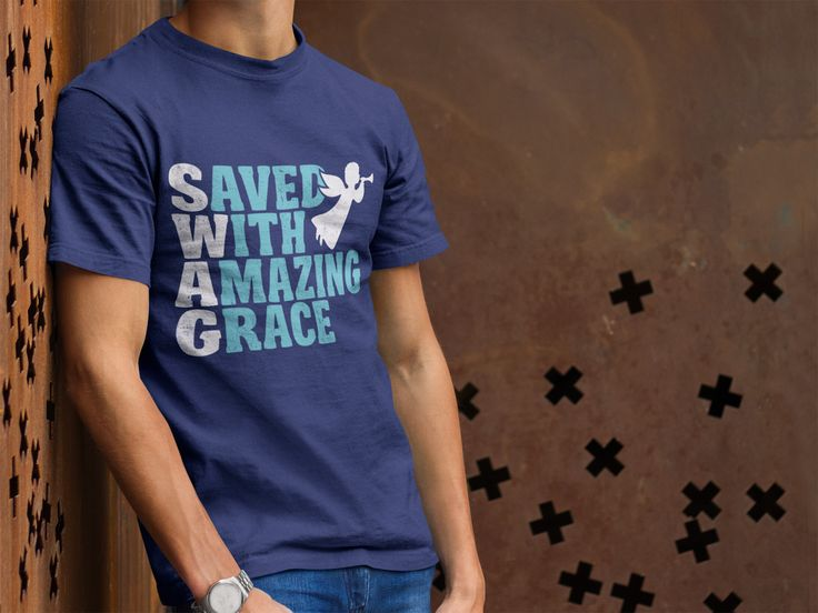 Saved With Amazing Grace – MemWear