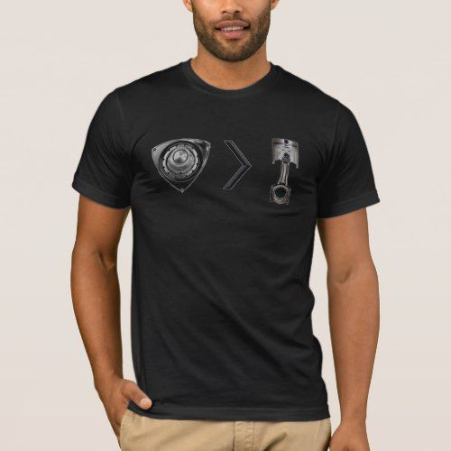 rotary greater then piston engine rx rx8 mazda T-Shirt