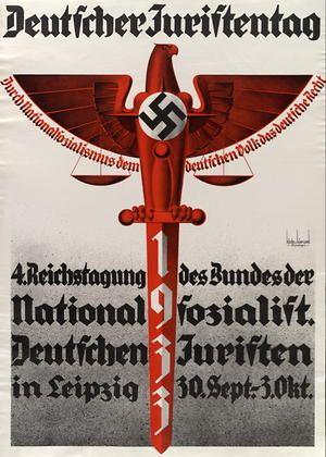 Deutscher Juristentag - Durch Nationalsozialismus dem deutschen Volk das deutsche Recht - 4. Reichstagung des Bundes 1933
