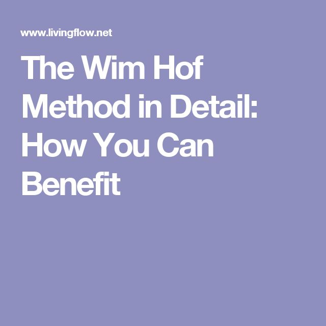 The Wim Hof Method in Detail: How You Can Benefit