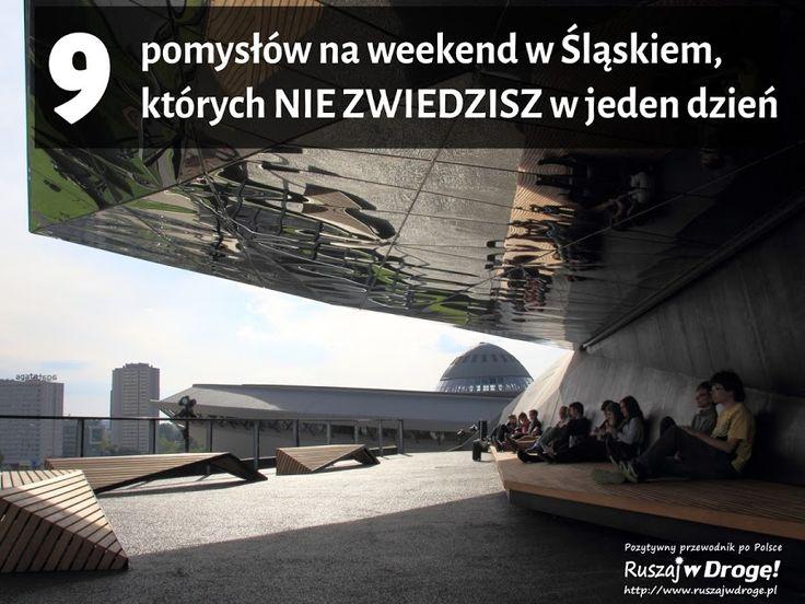 Co zobaczyć w Śląskiem? Pomysły na kilka dni! #Poland