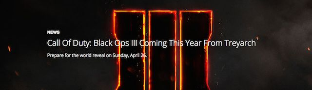 Call Of Duty Black Ops 3 Confirmed, Will Be Unveiled On April 26th http://www.ubergizmo.com/2015/04/call-of-duty-black-ops-3-confirmed-will-be-unveiled-on-april-26th/