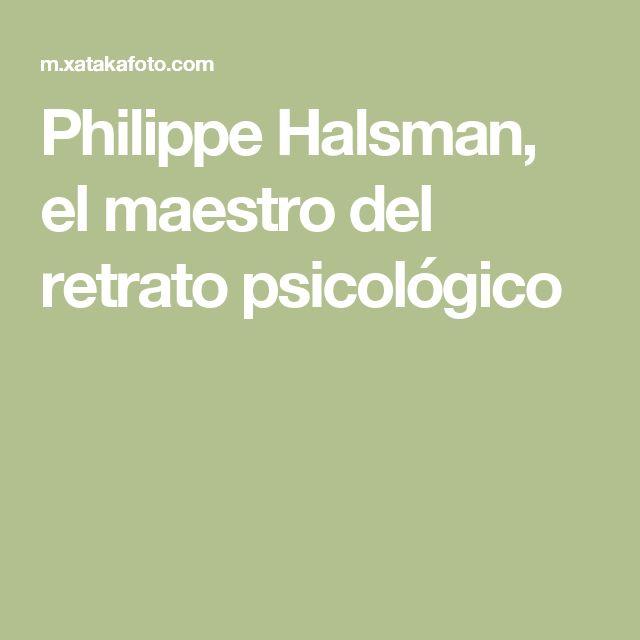 Philippe Halsman, el maestro del retrato psicológico