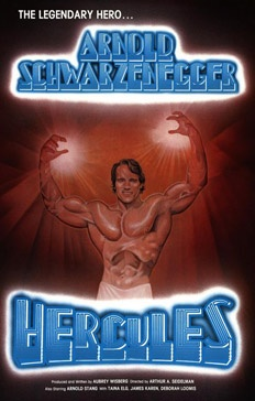 Hercules  As if the manly awesomeness of Arnold Schwarzenegger could ever be conveyed through a mere photo!    No, what you really need to sell his God-like physique is get a $5 pastel street artist to scribble out a poster in which Arnie's hands glow like desklamps, and give him a six pack that's so heavy, it's actually collapsing in upon itself.