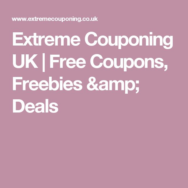 Extreme Couponing UK   Free Coupons, Freebies & Deals