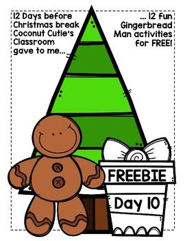 12 Days before Christmas break Coconut Cutie's Classroom gave to me... ... 12 fun Gingerbread Man activities for FREE!!! Enjoy a new freebie everyday according to the tree! I am so thankful for Teachers Pay Teachers and my customers that I wanted to give back!