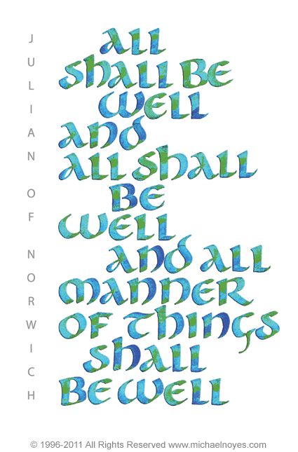all shall be well                                                                                                                                                                                 More