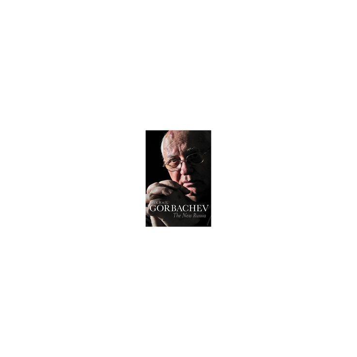 New Russia (Reprint) (Paperback) (Mikhail Gorbachev)