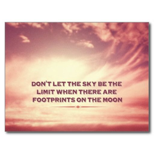 Don't let the sky be the limit… postcard
