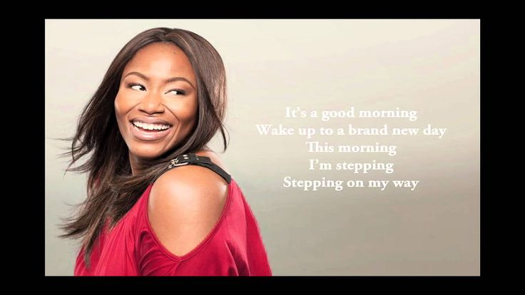 Such a great way to smile and wake up your mind. Mandisa: Good Morning - Official Lyric Video
