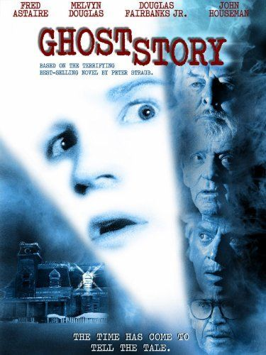 Good old fahioned scary movie, not gorey. Ghost Story: Fred Astaire, Melvyn Douglas, Douglas Fairbanks Jr., John Houseman: Movies & TV