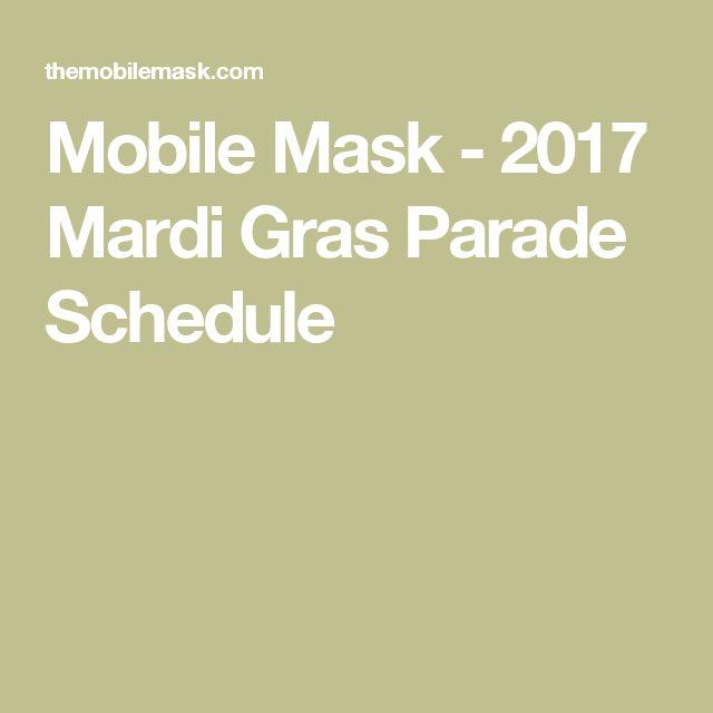 Mobile Mask - 2017 Mardi Gras Parade Schedule