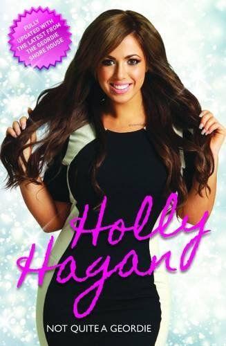 Holly Hagan: Not Quite A Geordie by Holly Hagan http://www.amazon.com/dp/1784183369/ref=cm_sw_r_pi_dp_1-6qxb1SM37W4