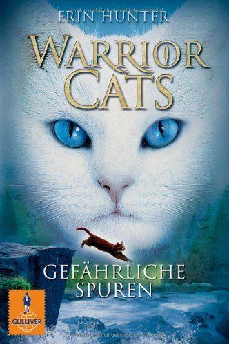 Warrior Cats. Gefährliche Spuren: I, Band 5 (Gulliver) von Erin Hunter