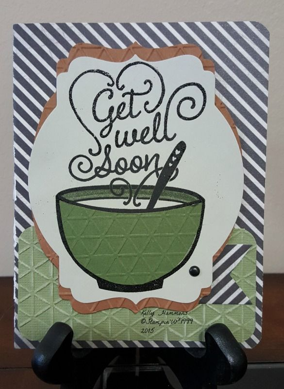 Get Well Soon using Stampin'UP! Get Well Soup stamp.
