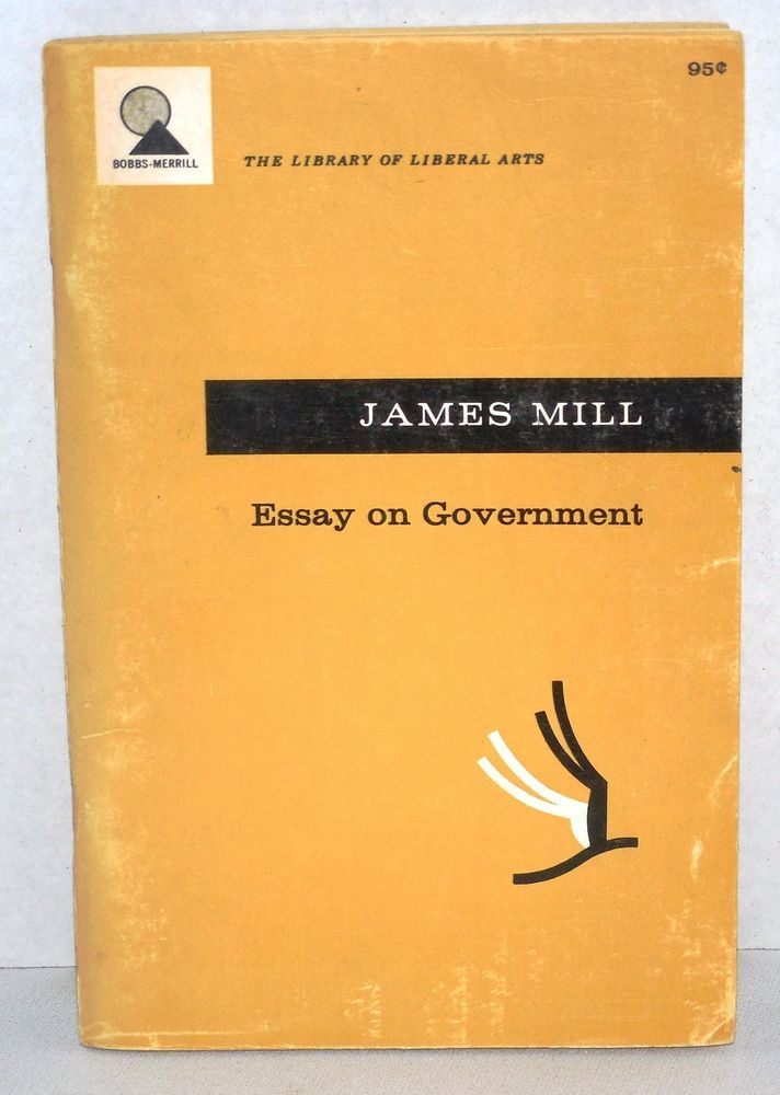 1955 Library Of Liberal Arts Essay On Government by James Mill (Vintage Book) #Textbook