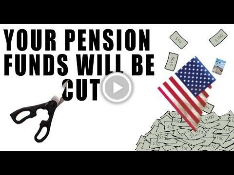#Pension Funds are COLLAPSING and Will be CUT! Your Pension is Next!
