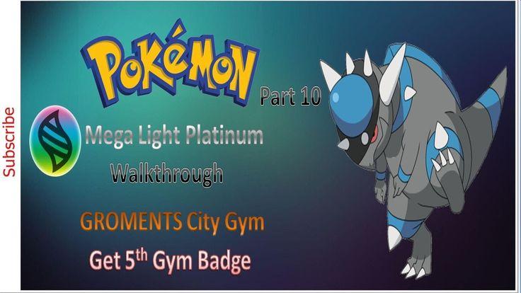 Lets play pokemon mega light platinum walkthrough part 10