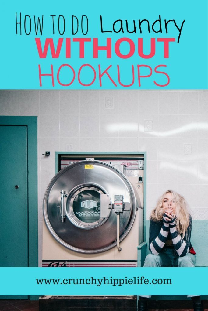 How To Do Laundry In An Apartment Without Hookups Doing Laundry Laundry Hippie Life