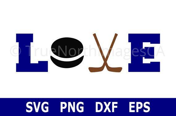 Hockey Love Hockey Svg Hockey Clipart Hockey Puck Svg Hockey Stick Svg Svg Files For Cricut Files For Silhouette Png Dxf Eps Hockey Stick Hockey Cricut