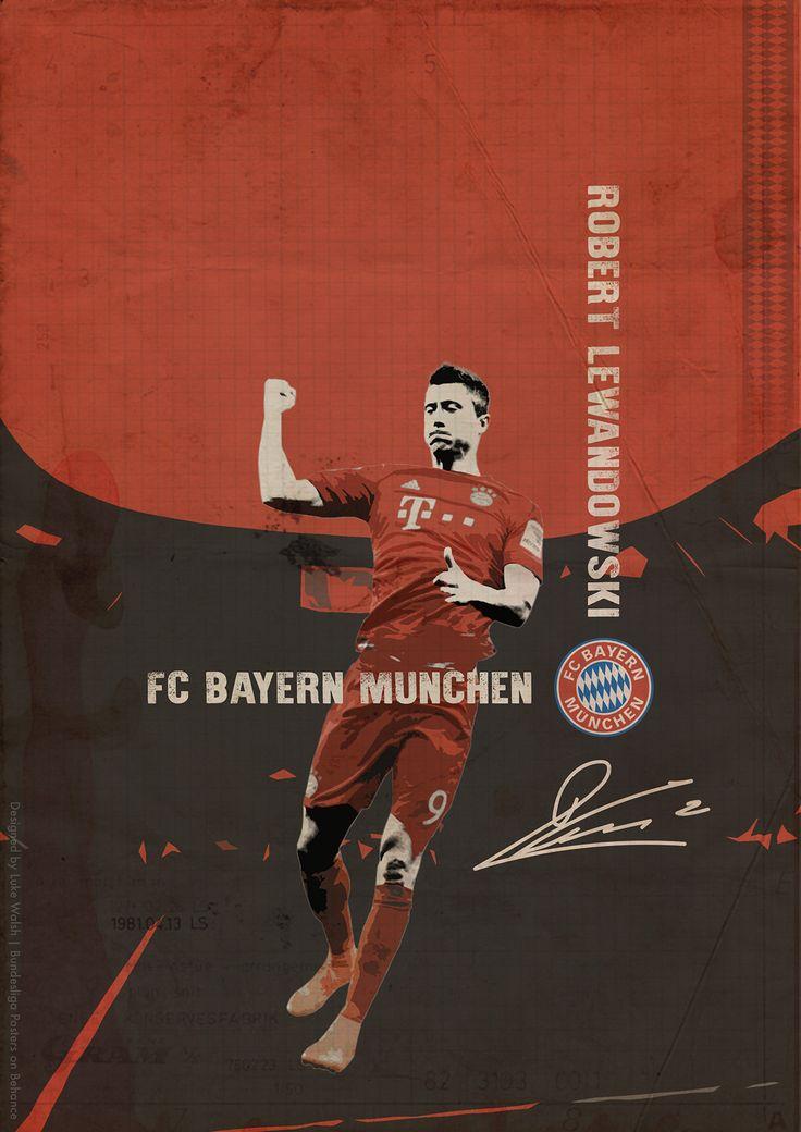 Bundesliga Posters on Behance - Robert Lewandowski - Bayern Munchen