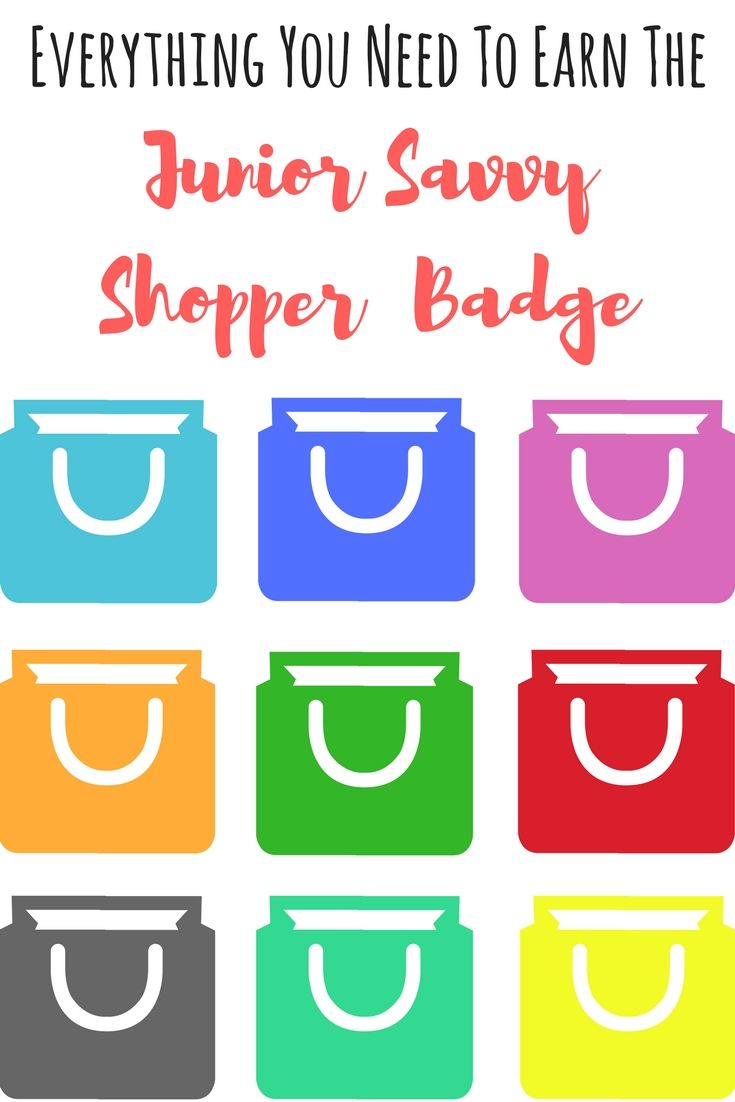 Everything you need to earn the Junior Girl Scout Savvy Shopper Badge