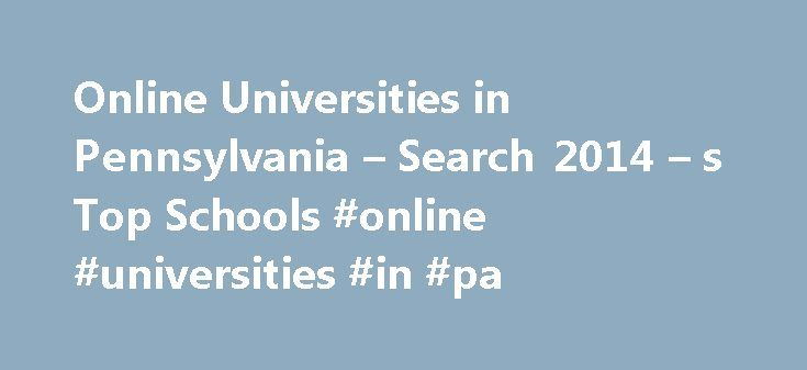 Online Universities in Pennsylvania – Search 2014 – s Top Schools #online #universities #in #pa http://cars.nef2.com/online-universities-in-pennsylvania-search-2014-s-top-schools-online-universities-in-pa/  # Universities/Colleges in Pennsylvania Major Cities Carnegie Mellon University is a private, research university. It is a four-year institution first established in 1900 as Carnegie Technical Schools, but was renamed Carnegie Mellon University in 1967. Carnegie Mellon is accredited by…