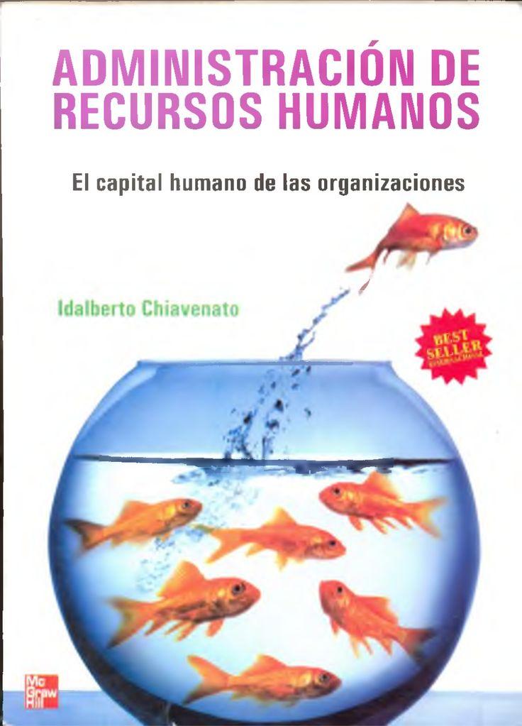 Idalberto chiavenato   administracion de recursos humanos (9 edicion) by Daannaahh via slideshare