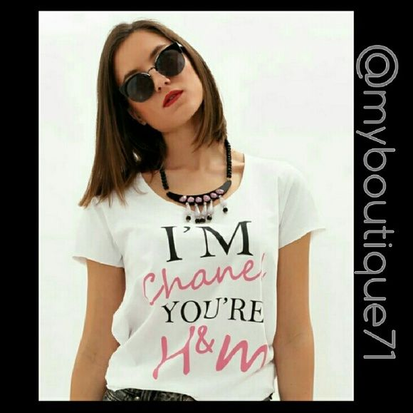 """""""I'm Chanel You're H&M"""" Tshirt❌Large Available❌ """"I'm Chanel You're H&M"""" Tshirt in """"white"""" very soft and stretchy.❌Do not purchase this listing❌Comment Below❌I'll create a listing for you❌ myboutique71 Tops Tees - Short Sleeve"""
