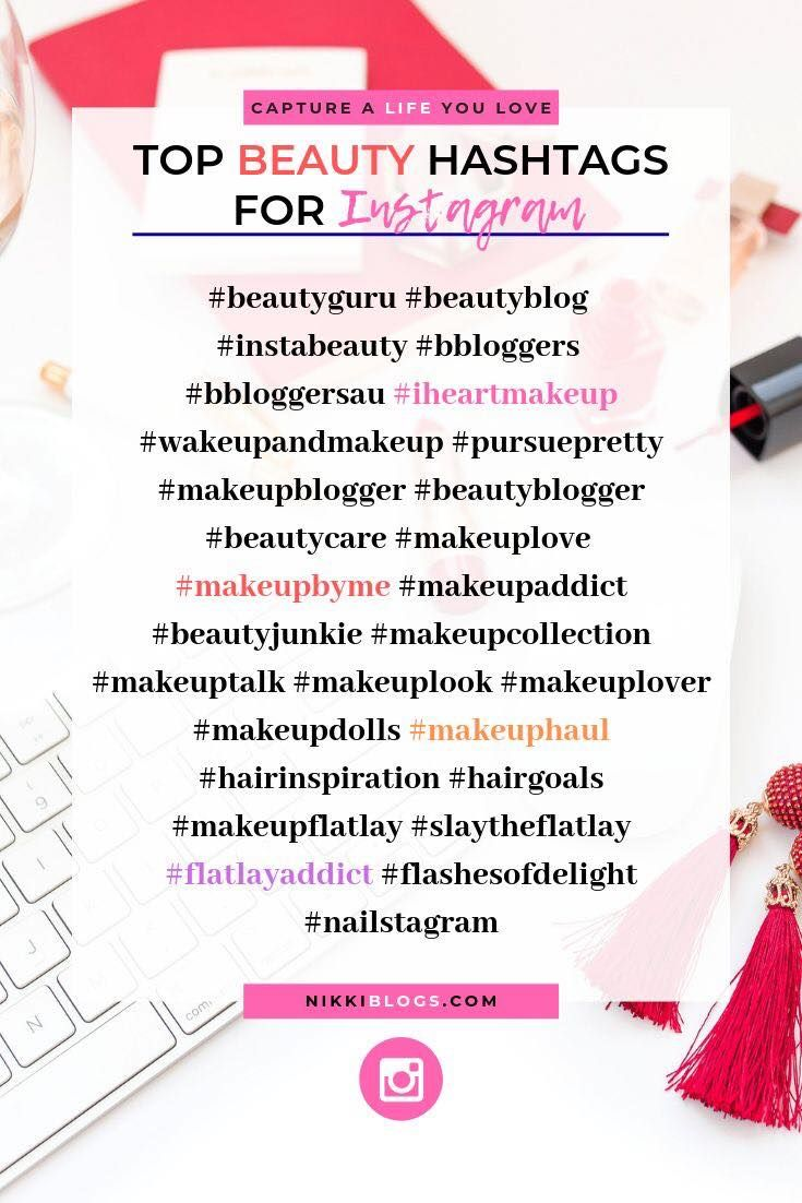 Top Beauty Hashtags For Instagram Best Instagram Hashtags Top Beauty Products Social Media Hashtags