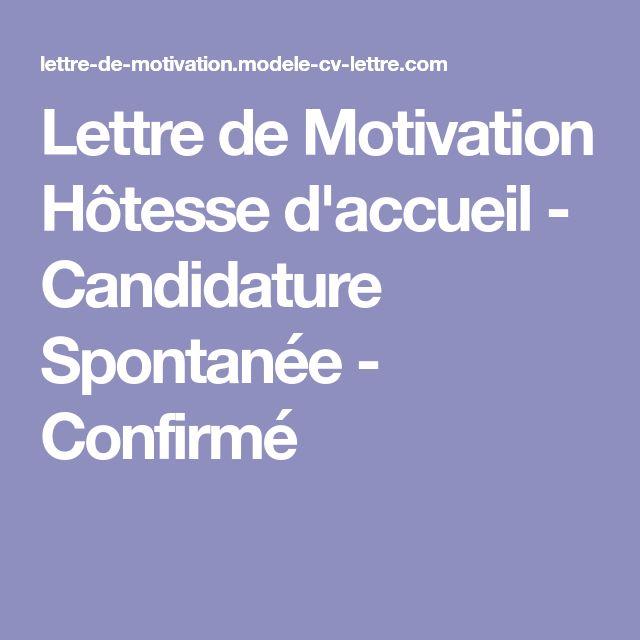 Lettre de Motivation Hôtesse d'accueil - Candidature Spontanée - Confirmé