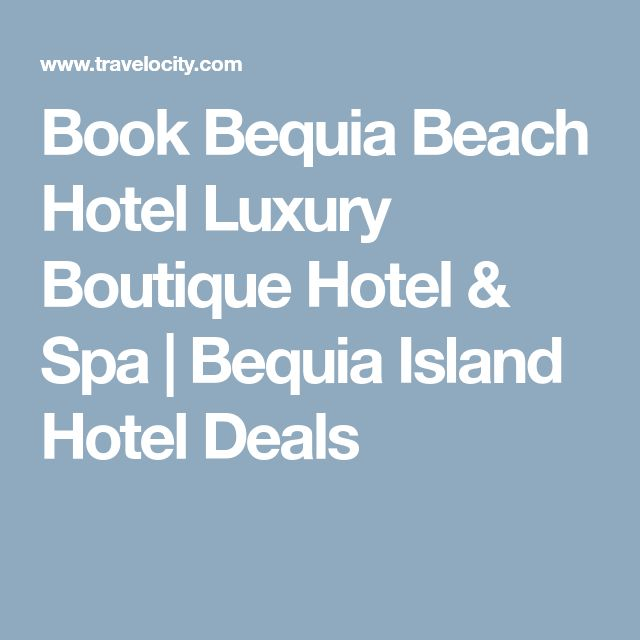 Book Bequia Beach Hotel Luxury Boutique Hotel & Spa   Bequia Island Hotel Deals
