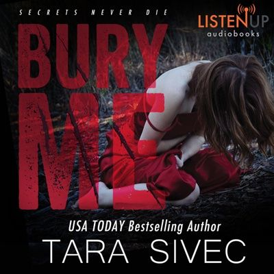 Bury+Me+by+Tara+Sivec+(Audiobook+Review)