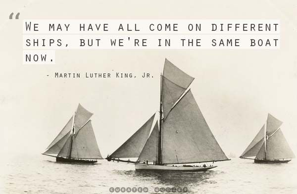 Use this quote on a bulletin board with different flags on the sails of the ships (?)