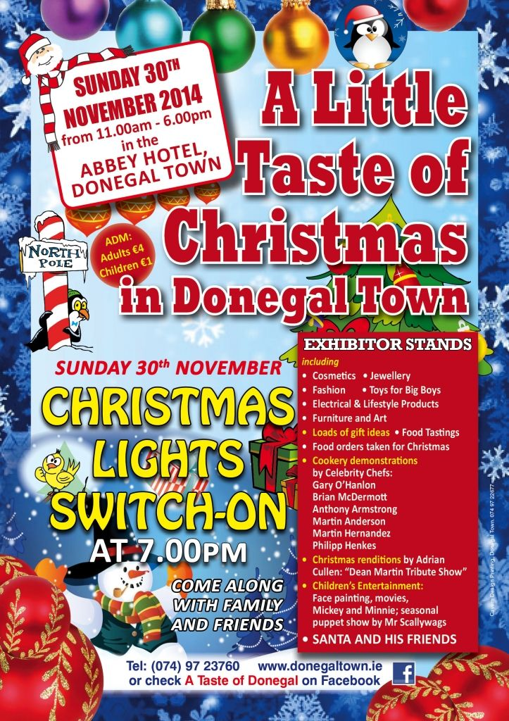 A Little Taste of Christmas 2014, at the Abbey Hotel Donegal Town on the 30th of November at 11.00am - 6:00pm.