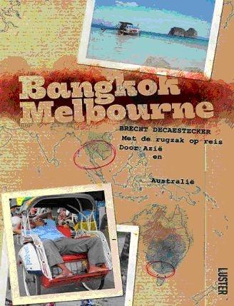 Bangkok-Melbourne - Brecht Decaestecker
